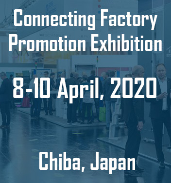 Connecting Factory Promotion Exhibition